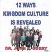 DVD - 12 Ways Kingdom Culture is Revealed
