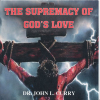 CD - the Supremacy of God's Love